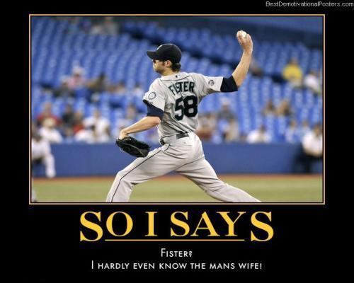 So I Says – Fister