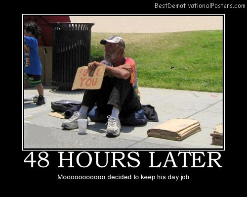 Unemployment – 48 Hours Hours Later