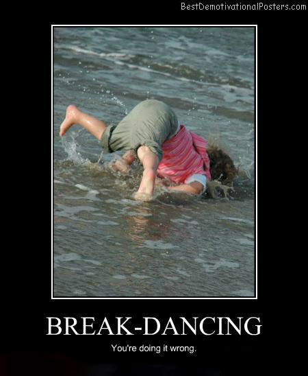 Break-Dancing-Demotivational-Poster