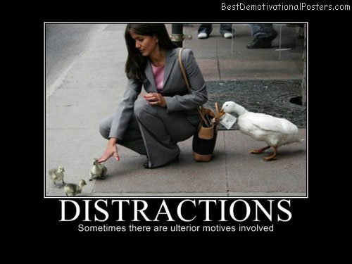 Distractions-Demotivational-Poster