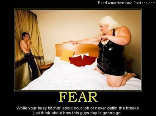Fear-of-Demotivational-Poster