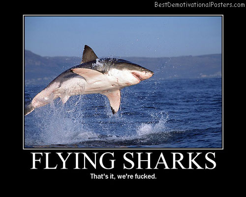 Flying-Sharks-Demotivational-Poster