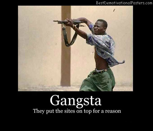 Gangsta-Demotivational-Poster