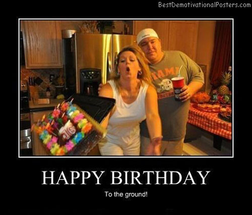 Happy-birthday-Best-Demotivational-poster