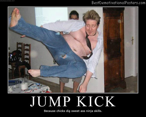Jump-Kick-Demotivational-Poster