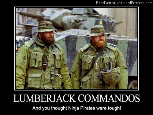 Lumberjack-Commandos And-you-thought-Ninja-Pirates-were-tough!