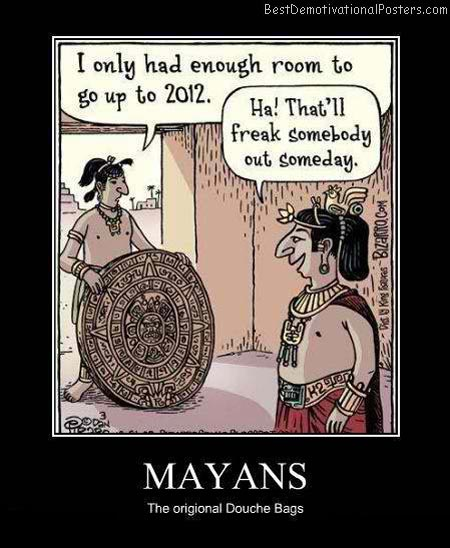 Mayans-Demotivational-Poster
