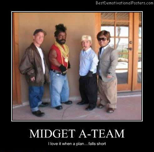 Midget-A-Team-Best-Demotivational-Poster