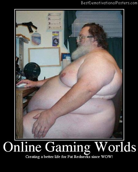 Online-Gaming-World-Demotivational-Poster
