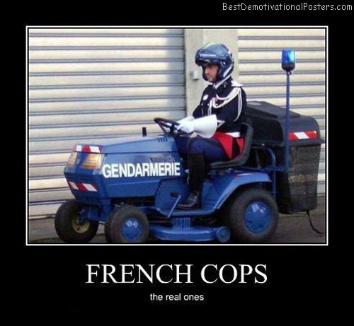 Real-french-cops-Best-Demotivational-poster