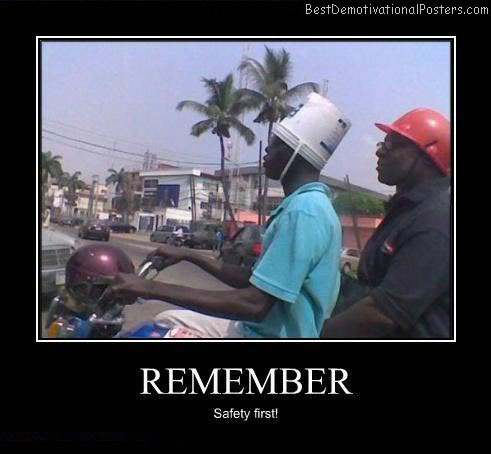 Remember Safety First