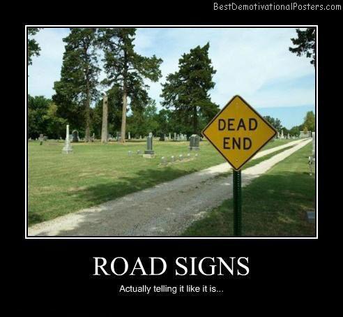 Road-signs-Best-Demotivational-poster