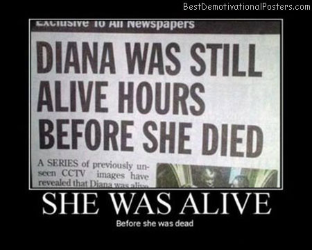 She-Was-Alive-Demotivational-Poster