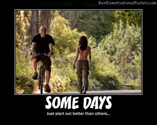 Some-Days-Demotivational-Poster