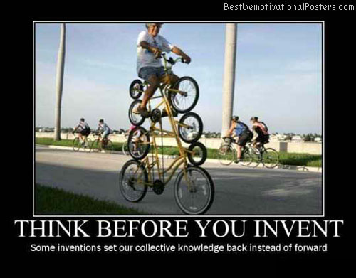 Think Before You Invent