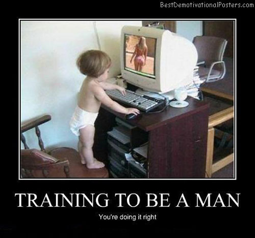 Training-to-be-a-man-Best-Demotivational-poster
