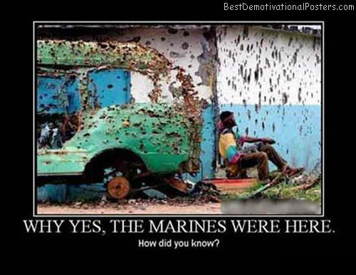 Why-Yes-The-Marines-Were-Here-Demotivational-Poster