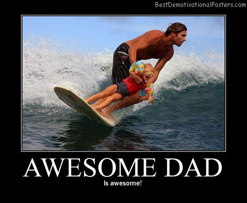 awesome-dad-demotivational-posters