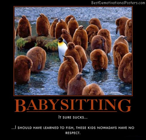 Babysitting Demotivational Poster