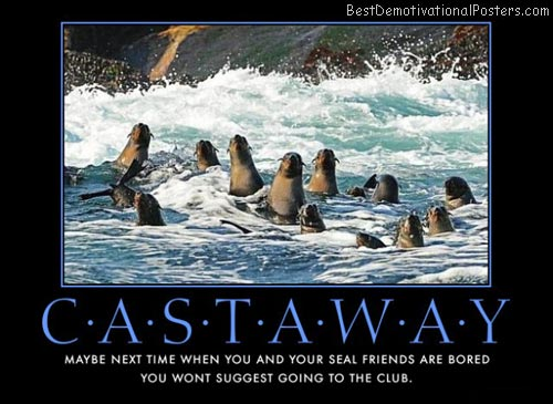 castaway seals demotivational poster