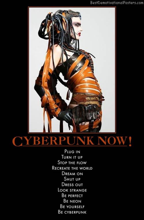 cyberpunk-now-cool-bad-life-death-cubby-demotivational-poster