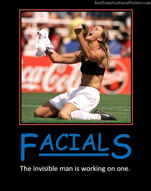 facials-invisable-credtit-to-invis-woman-demotivational-poster