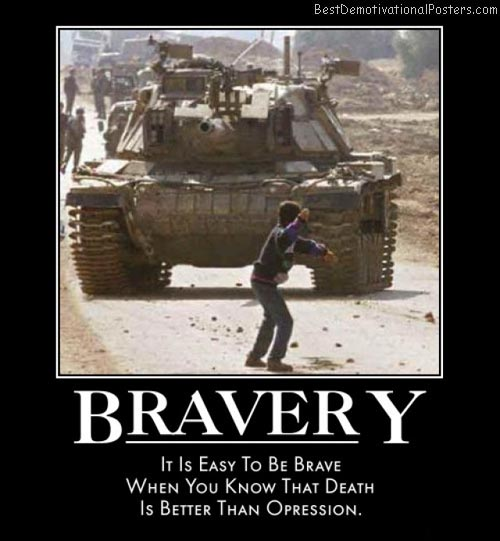 Bravery – It's easy to be brave