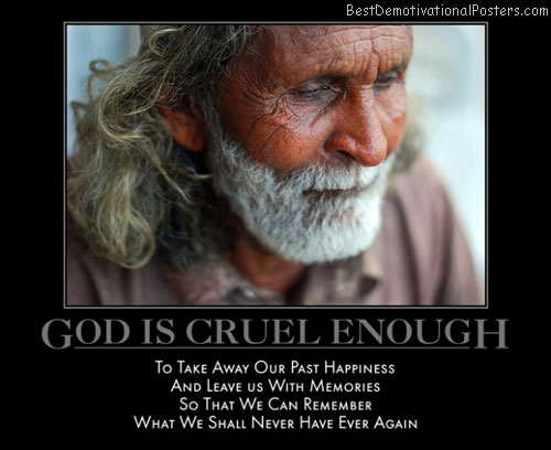 i-once-had-a-family-sad-god-cruel-memories-old-demotivational-poster