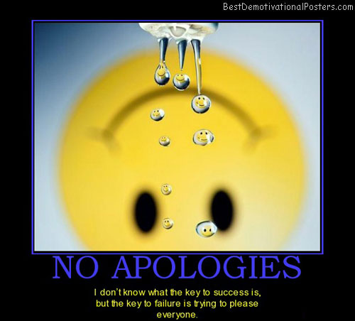no-apologies-smileys-demotivational-poster