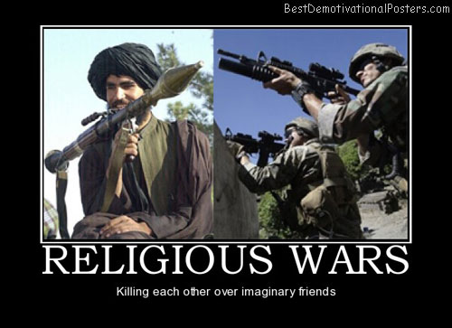 religious-wars-religion-war-god-atheism-demotivational-poster