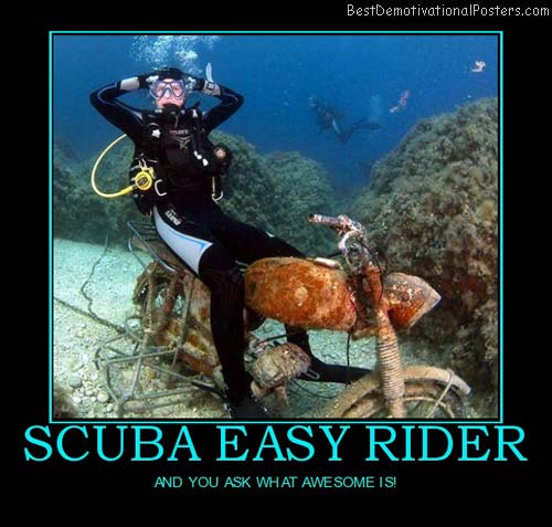 scuba-easy-rider-scuba-rider-demotivational-poster