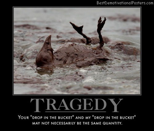 tragedy-uh-yeah-about-that-demotivational-poster