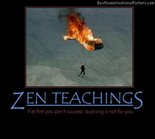 zen-teachings-skydiver-fail-skydiving-zen-demotivational-poster