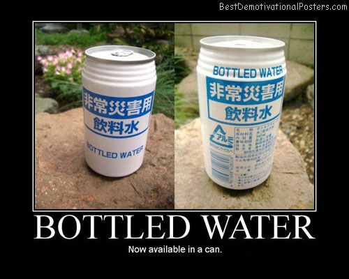 Bottled-water-Best-Demotivational-poster