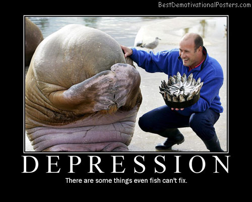 Fish for depression demotivational poster for Funny fishing songs