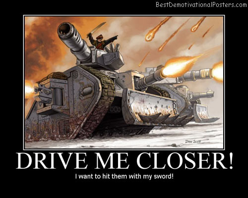 Drive-me-closer-Best-Demotivational-poster