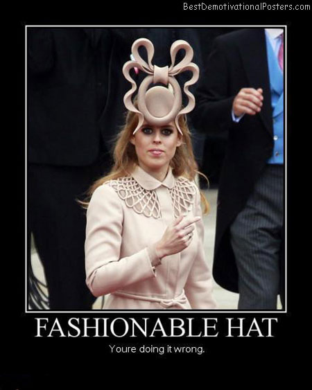 Fashion-hat-Best-Demotivational-poster