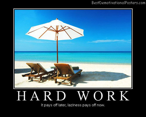 Hard-Work-Best-Demotivational-Poster