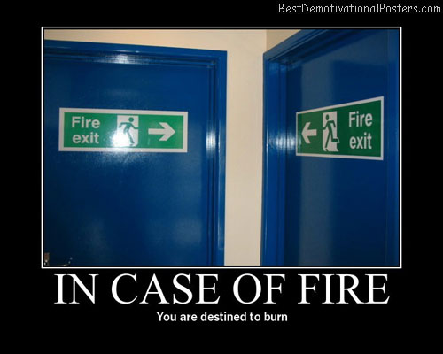 In-case-of-fire-Best-Demotivational-poster