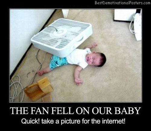 The Fan Fell On Our Baby