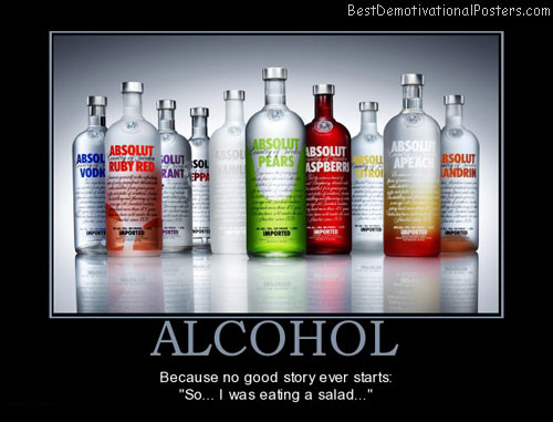 Alcohol Is The Best