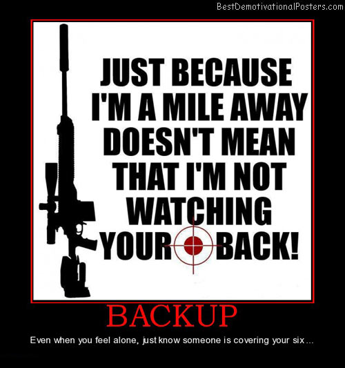 backup-someone-covering-your-six-best-demotivational-posters