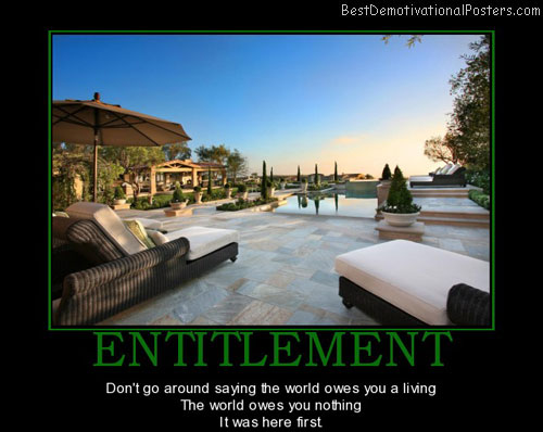entitlement-business-money-best-demotivational-posters