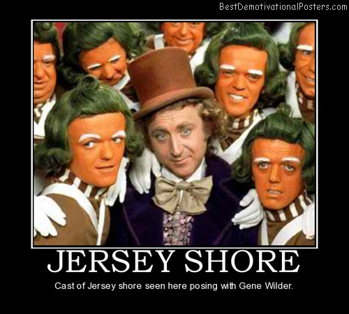 jersey-shore-wonks-wilder-jersey-shore-snookie-best-demotivational-posters