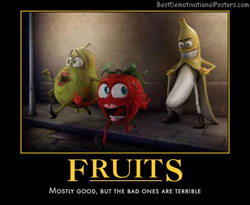 Bad Fruits