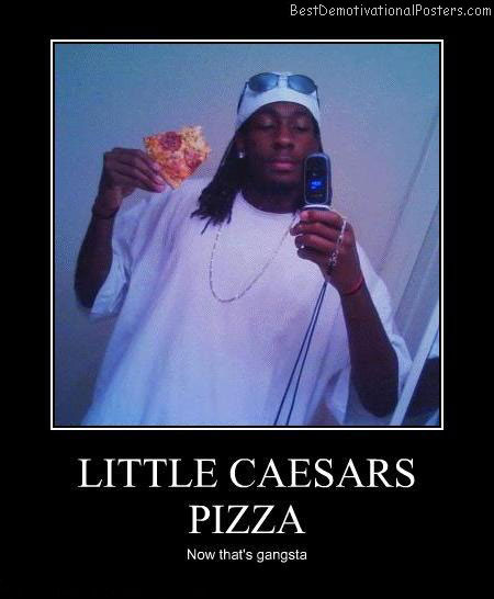 little-caesars-pizza-Best-Demotivational-poster