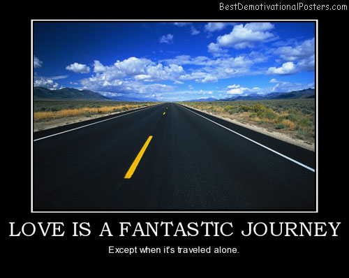 love-is-a-fantastic-journey-love-life-best-demotivational-posters