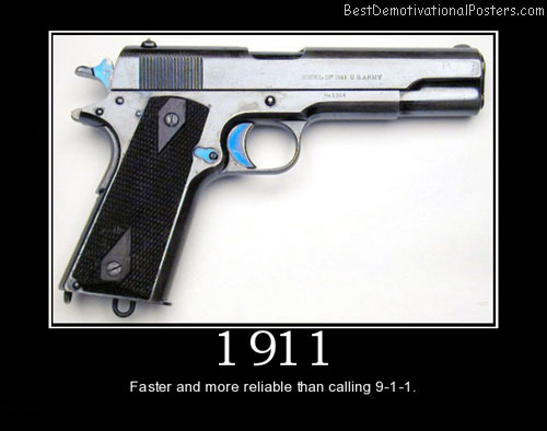M1911 911 self defense best demotivational posters