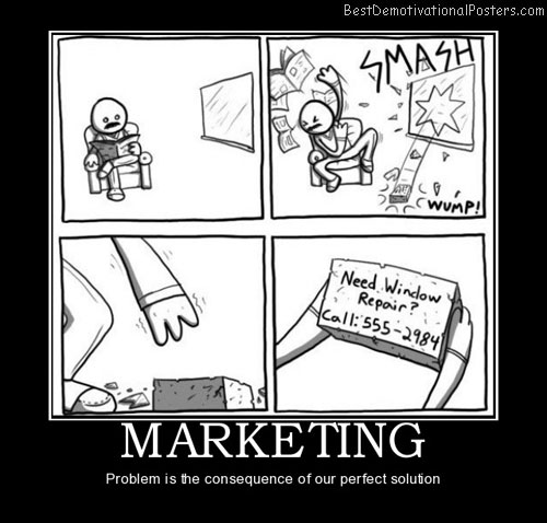 Marketing business best demotivational posters
