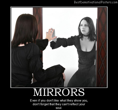 mirrors-image-confidence-best-demotivational-posters